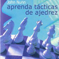 Aprender tácticas de ajedrez, John Nunn