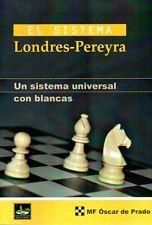 El Sistema Londres-pereyra: Un Sistema Universal Con Blancas - Prado Oscar De