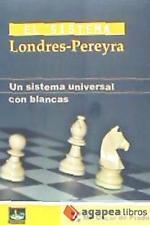 El sistema Londres-Prereyra: un sistema universal con blancas. LIBRO NUEVO