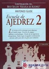 ESCUELA DE AJEDREZ 2. LIBRO NUEVO