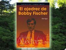 ReinoAjedrez :: Libro :: El Ajedrez de Bobby Fischer
