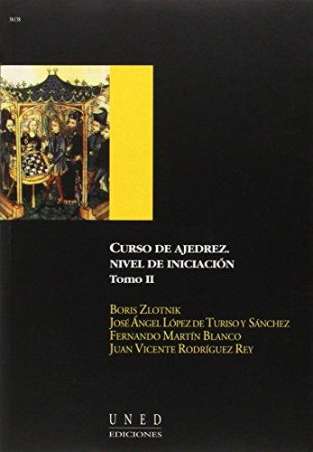 Curso de Ajedrez. Nivel de Iniciación. Vol.II: 2 (AULA ABIERTA) de Boris ZLOTNIK (23 nov 2001) Tapa blanda