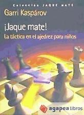 ¡Jaque mate! La táctica en el ajedrez para niños. LIBRO NUEVO