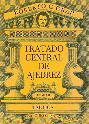 Tratado general de ajedrez tomo II