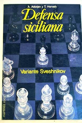 Defensa siciliana : variante sveshnikov