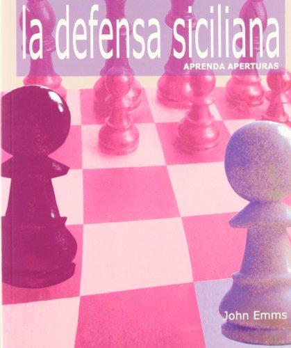 Defensa siciliana, la - aprenda aperturas