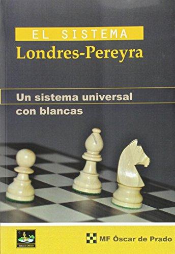 Sístema Londres-Pereyra,El