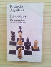 El Ajedrez - Curso Completo - Ricardo Aguilera