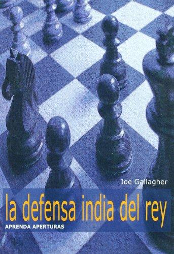 Defensa India del rey, la (Aprenda Aperturas)