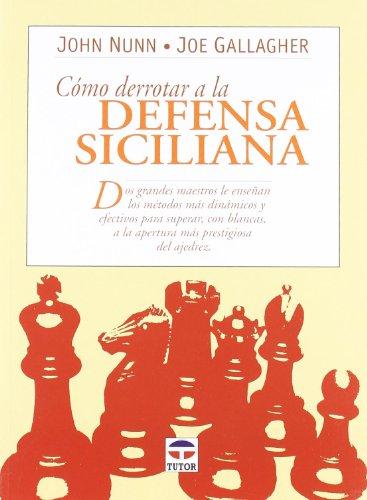 Como Derrotar a La Defensa Siciliana