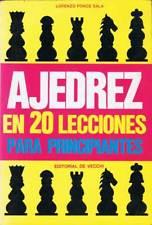 Ajedrez en 20 lecciones para principiantes - Lorenzo Ponce Sala