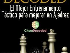 Chess Tactics Magnus Carlsen Decoded (En Español) – El Mejor Entrenamiento Táctico para mejorar en Ajedrez (Chess Decoded)