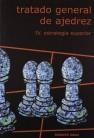 Tratado general de ajedrez IV – estrategia superior