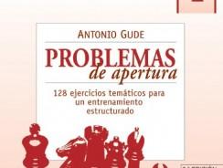 CUADERNOS PRÁCTICOS DE AJEDREZ 1. PROBLEMAS DE APERTURA (Cuadernos Practicos Ajedre)