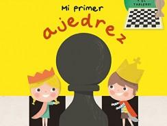 Mi Primer Ajedrez (MENTES ACTIVAS)