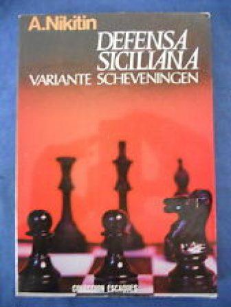 Defensa Siciliana,Variante Scheveningen,A.Nikitin,Ed.Martinez Roca 1981
