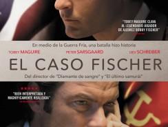 El caso Fischer – La Pelicula de Bobby Fischer