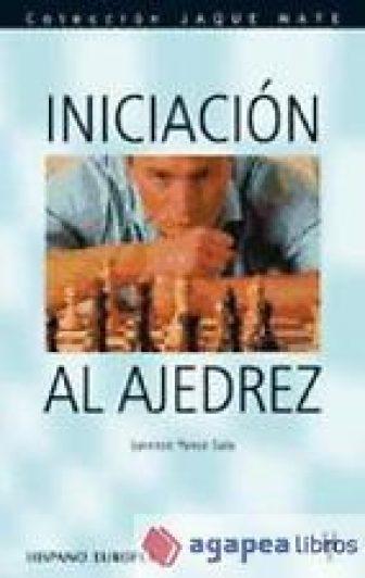 Iniciación al ajedrez (Jaque mate). LIBRO NUEVO. ENVÍO URGENTE (Agapea)