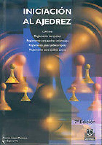 Iniciacion al ajedrez. NUEVO. Nacional URGENTE/Internac. económico. DEPORTES