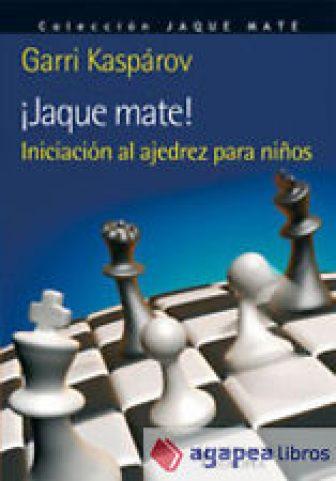 JAQUE MATE! INICIACION AL AJEDREZ PARA NI¥OS. NUEVO. ENVÍO URGENTE (Librería Aga