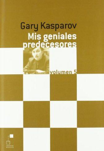 (kart) mis geniales predecesores (vol.5) (Ajedrez (meran))